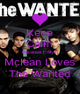 Keep Calm Because Freya Mclean Loves The Wanted - Personalised Poster A4 size
