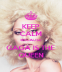 KEEP CALM BECAUSE GAGA IS THE QUEEN - Personalised Poster A4 size