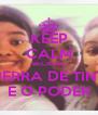 KEEP CALM BECAUSE GUERRA DE TINTA É O PODER - Personalised Poster A4 size