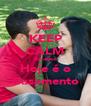 KEEP CALM Because Hoje é o Casamento - Personalised Poster A4 size