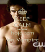 KEEP CALM because hoje tem Ian Vampire - Personalised Poster A4 size