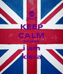 KEEP CALM because i am kiera - Personalised Poster A4 size