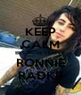 KEEP CALM BECAUSE I LOVE RONNIE RADKE - Personalised Poster A4 size