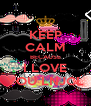 KEEP CALM BECAUSE I LOVE YOU LNJCL - Personalised Poster A4 size