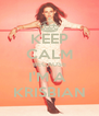 KEEP CALM BECAUSE I'M A  KRISBIAN - Personalised Poster A4 size