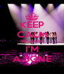 KEEP CALM BECAUSE I'M A SONE - Personalised Poster A4 size