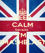 KEEP CALM because  I'M  SMASHBLAST - Personalised Poster A4 size