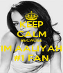KEEP CALM BECAUSE IM AALIYAH #1 FAN - Personalised Poster A4 size