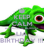 KEEP CALM BECAUSE IS ALMOST LIA BIRTHDAY !!! - Personalised Poster A4 size