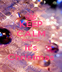 KEEP CALM Because It's Christmas - Personalised Poster A4 size