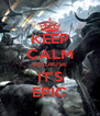 KEEP CALM BECAUSE IT'S EPIC - Personalised Poster A4 size
