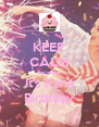 KEEP CALM Because It's Rana Birthday - Personalised Poster A4 size