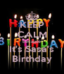 KEEP CALM because It's Sasa's Birthday - Personalised Poster A4 size