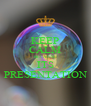 KEEP CALM BECAUSE ITS PRESENTATION - Personalised Poster A4 size