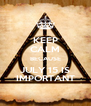 KEEP CALM BECAUSE JULY 15 IS IMPORTANT - Personalised Poster A4 size