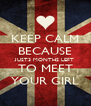 KEEP CALM BECAUSE JUST3 MONTHS LEFT TO MEET YOUR GIRL - Personalised Poster A4 size