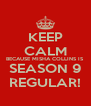 KEEP CALM BECAUSE MISHA COLLINS IS SEASON 9 REGULAR! - Personalised Poster A4 size