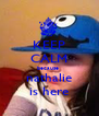 KEEP CALM because  nathalie is here - Personalised Poster A4 size