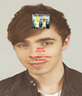 KEEP CALM because NATHAN SYKES  IS HERE - Personalised Poster A4 size