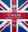 KEEP CALM BECAUSE NIALL LOVES BRITTANY - Personalised Poster A4 size