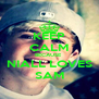 KEEP CALM BECAUSE  NIALL LOVES SAM - Personalised Poster A4 size