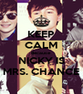KEEP CALM Because NICKY IS MRS. CHANCE - Personalised Poster A4 size