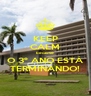 KEEP CALM because O 3º ANO ESTÁ TERMINANDO! - Personalised Poster A4 size