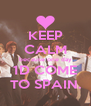 KEEP CALM because one day 1D COME TO SPAIN. - Personalised Poster A4 size