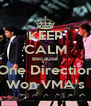 KEEP CALM Because One Direction Won VMA's - Personalised Poster A4 size