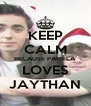KEEP CALM BECAUSE PAMELA LOVES JAYTHAN - Personalised Poster A4 size