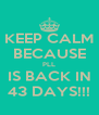 KEEP CALM BECAUSE PLL IS BACK IN 43 DAYS!!! - Personalised Poster A4 size