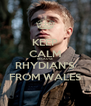KEEP CALM BECAUSE  RHYDIAN'S FROM WALES - Personalised Poster A4 size