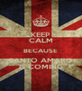 KEEP CALM BECAUSE SANTO AMARO IS COMING - Personalised Poster A4 size