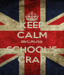 KEEP CALM BECAUSE SCHOOL'S CRAP - Personalised Poster A4 size
