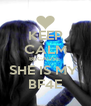 KEEP CALM BECAUSE  SHE IS MY  BF4E - Personalised Poster A4 size
