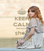 KEEP CALM because  she's coming - Personalised Poster A4 size