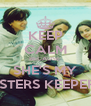 KEEP CALM BECAUSE  SHE'S MY SISTERS KEEPERS - Personalised Poster A4 size