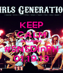 KEEP CALM BECAUSE #SNSDinPH 01.19.13 - Personalised Poster A4 size