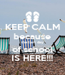KEEP CALM because the last day of school IS HERE!!! - Personalised Poster A4 size