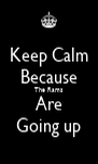 Keep Calm Because The Rams Are Going up - Personalised Poster A4 size