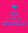 KEEP CALM BECAUSE WE ARE GOING TO  THE 1D CONCERT - Personalised Poster A4 size