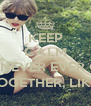 KEEP CALM BECAUSE WE ARE NEVER EVER GETTING BAK TOGETHER, LIKE EVER - Personalised Poster A4 size