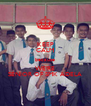 KEEP CALM because WE'RE SENIOR OF SMK ADELA - Personalised Poster A4 size