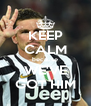 KEEP CALM because WE'VE GOT HIM - Personalised Poster A4 size