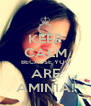 KEEP CALM BECAUSE YOU ARE AMINIA! - Personalised Poster A4 size