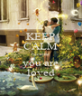 KEEP CALM because you are loved - Personalised Poster A4 size