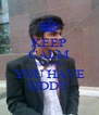 KEEP CALM BECAUSE YOU HAVE SIDDY  - Personalised Poster A4 size