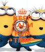 KEEP CALM BECOZ ITS FUN TIME - Personalised Poster A4 size