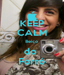 KEEP CALM Beiço do  Forró - Personalised Poster A4 size