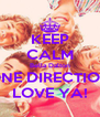 KEEP CALM Bella Dalton ONE DIRECTION LOVE YA! - Personalised Poster A4 size